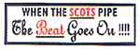 When the Scots Pipe The Beat car sticker