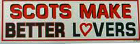 Scots Make Better Lovers car sticker